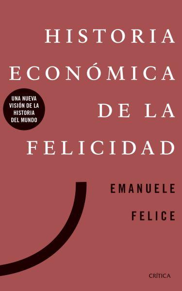 historia economica de la felicidad news